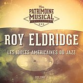 Les idoles américaines du jazz : Roy Eldridge, Vol. 1 de Roy Eldridge