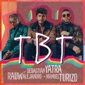 TBT (feat. Rauw Alejandro, Manuel Turizo) by Sebastián Yatra