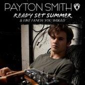 Ready Set Summer by Payton Smith