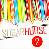 Sugar House, Vol. 2 de Various Artists