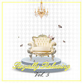 Royally Relaxing, Vol. 5 by Various Artists