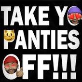 Take Yo Panties Off von Tonebonebeats
