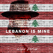 Lebanon Is Mine by Karl Wolf