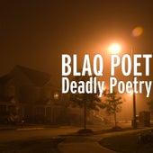 Deadly Poetry de Blaq Poet
