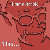 This... de Jimmy Arnold