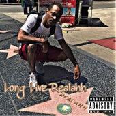 Long Live Realahh by TBG Goon