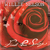 First Rose of Spring de Willie Nelson