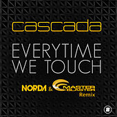 Everytime We Touch (Norda & Master Blaster Remix) von Cascada