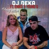 Ébredj Nálam by DJ Deka