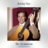 The Remasters (All Tracks Remastered) by Bobby Vee