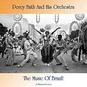 The Music Of Brazil! (Remastered 2020) by Percy Faith