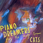 Piano Dreamers Play the Songs from Cats (Instrumental) di Piano Dreamers
