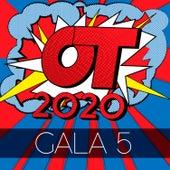 OT Gala 5 (Operación Triunfo 2020) von Operación Triunfo 2020