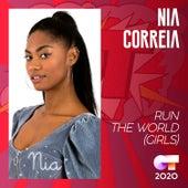 Run the World (Girls) by Nia Correia