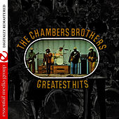 Greatest Hits (Remastered) by The Chambers Brothers