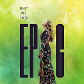 Epic by Jenny Oaks Baker