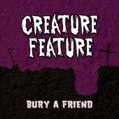 Bury A Friend de Creature Feature