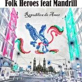 Republica De Amor de The Folk Heroes