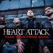 Take Your Pride Back de Heart Attack (1)