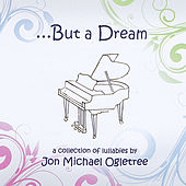 ... But A Dream de Jon Michael Ogletree (1)
