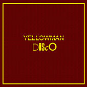 Disco von Yellowman