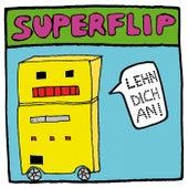 Lehn' Dich An by Superflip