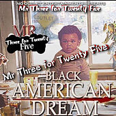 Black American Dream by MR THREE for TWENTY FIVE
