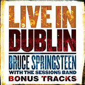 Live in Dublin - Bonus Tracks de Bruce Springsteen
