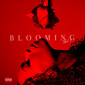 BLOOMING VOL. 1 di Kodie Shane