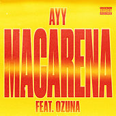 Ayy Macarena (Remix) by Tyga