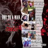 Boy To A Man von HBK Trell