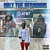 Only The Beginning de Special Ed