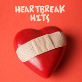 Heartbreak Hits by Various Artists