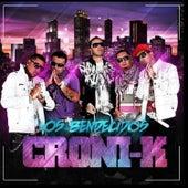 Los Bendecidos de Croni-K
