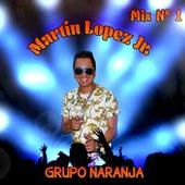 Mix No. 1: Por un Caminito / Ojitos Tristes / Juanita Linda de Grupo Naranja
