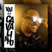 Vai no Cavalinho (Remix) de Gasparzinho