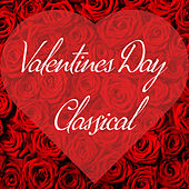 Valentine's Day Classical by Various Artists