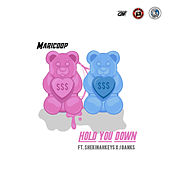 Hold You Down (feat. Shekinahkeys & J Banks) von Maricoop
