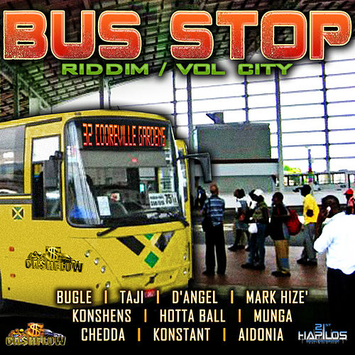 Bus Stop Riddim - Vol. City Stop by Various Artists