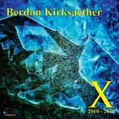 X: 2010-2019 de Berdon Kirksaether