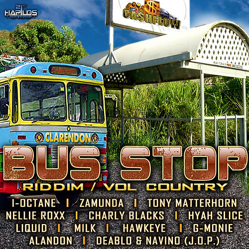 Bus Stop Riddim - Vol. Country Stop by Various Artists