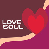 Love Soul de Various Artists