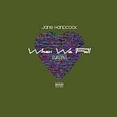GREEN (When We Fall) von JANE HANDCOCK