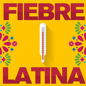 Fiebre Latina de Various Artists