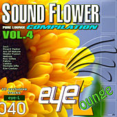 Sound Flower Compilation, Vol. 4 by Various Artists