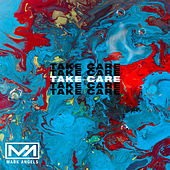 Take Care by Mark Angels