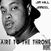 Aire To The Throne de Jimhill Jameel