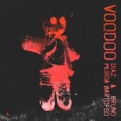 Voodoo (feat. Murda & Bartofso) de Diaz