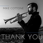 Thank You by Mike Cottone