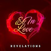 So in Love by The Revelations
